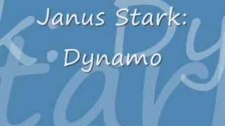 Janus Stark - dynamo