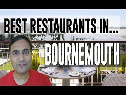 Best Restaurants & Places To Eat In Bournemouth, United Kingdom UK