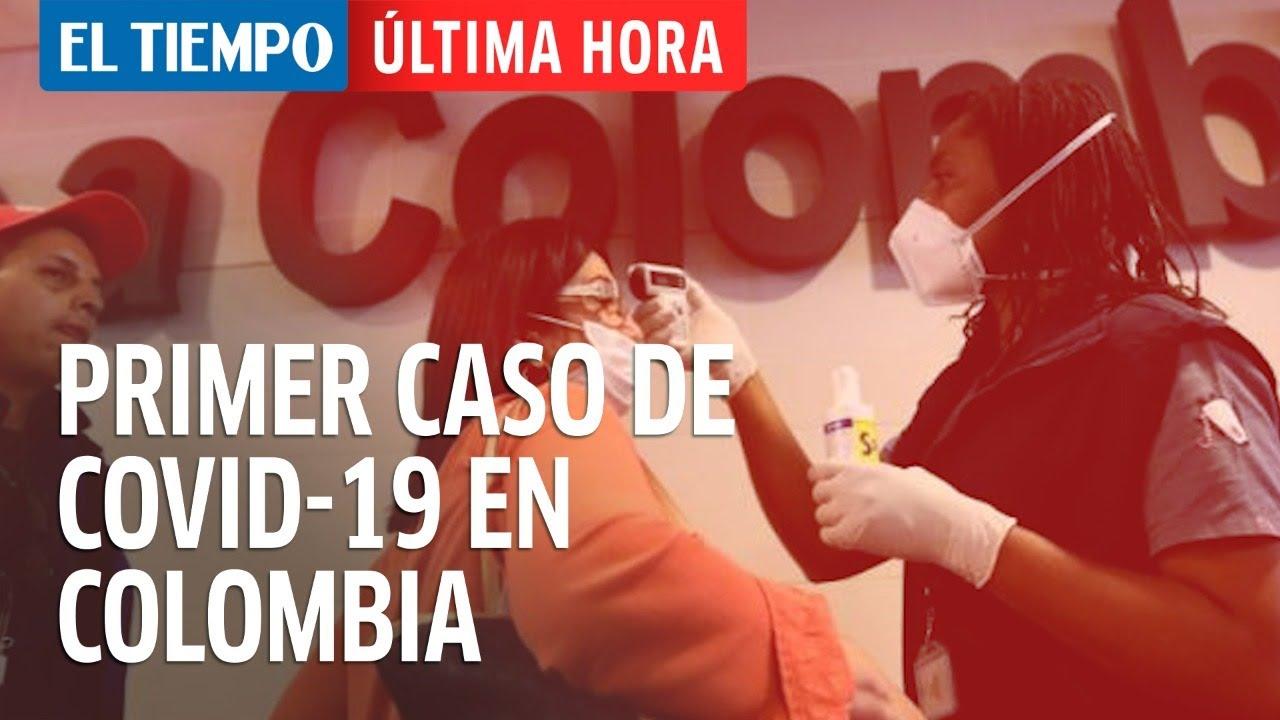 Última hora El Tiempo: se confirma primer caso de coronavirus en Colombia