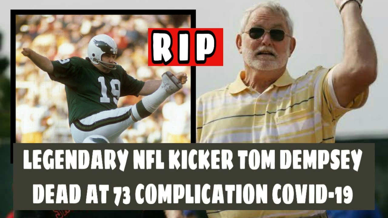 Tom Dempsey, Record-Setting Kicker, Dies at 73