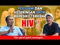 Keseringan ON*NI / M*STURB*SI & POLIGAMI Dapatkah Beresiko HIV ??? | QNA HIV & AIDS Part 2