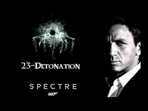 SPECTRE Soundtrack - 23. Detonation