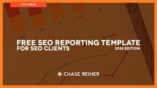 Free SEO Reporting Template For SEO Clients 2018