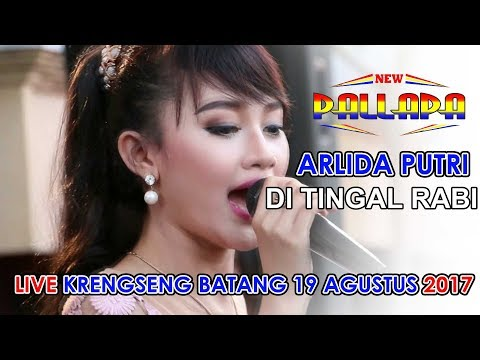 ARLIDA PUTRI DITINGGAL RABI NEW PALLAPA LIVE KRENGSENG BATANG 2017