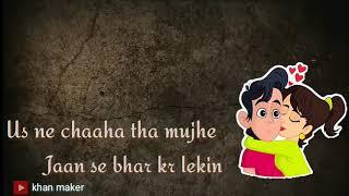 Mai bura tha ya bhala tha usse gila to na tha WhatsApp status with lyrics Sanju Pakistani Gazal
