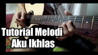 Tutorial Melodi - Aku Ikhlas (Aftershine)