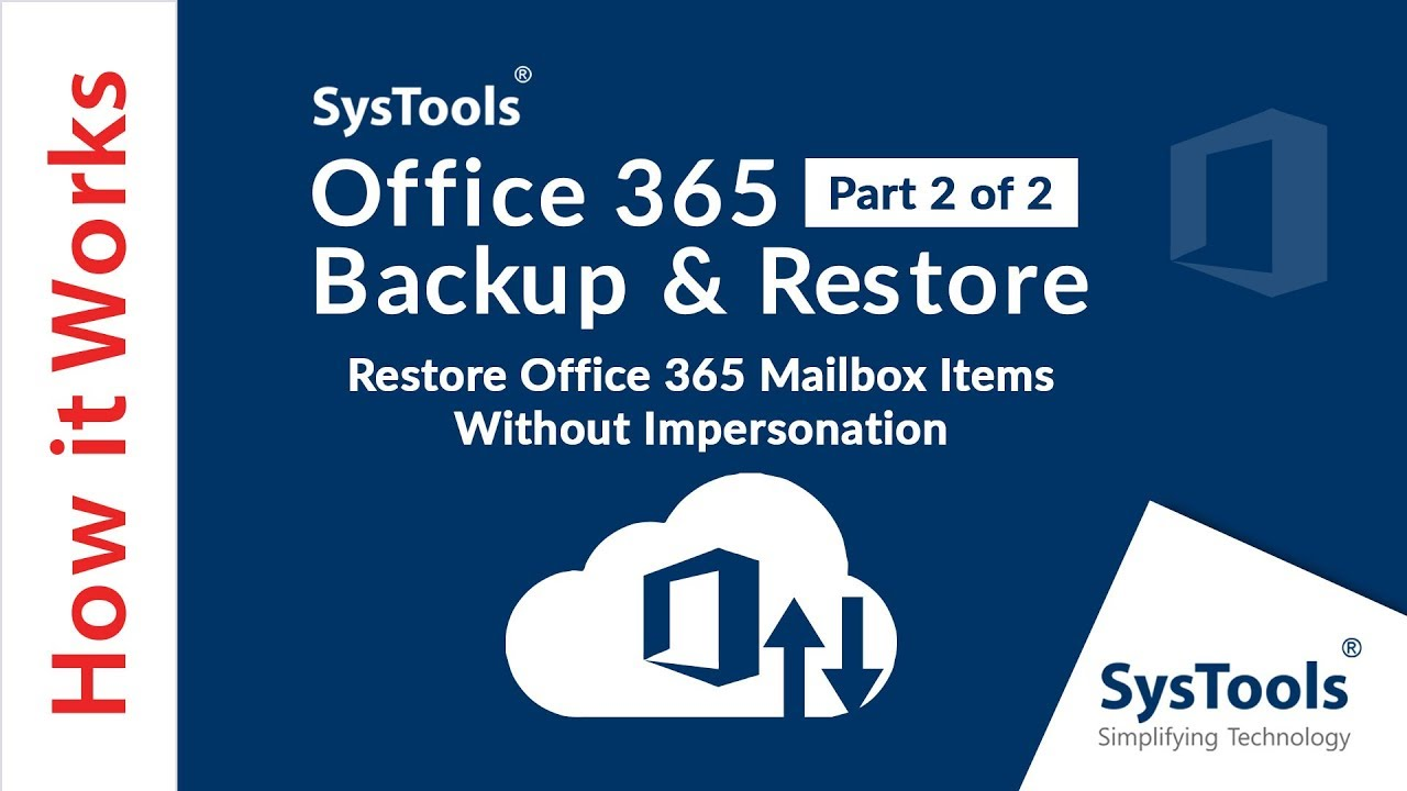 Office 365 Backup Tool – Backup O365 Mailbox to PST
