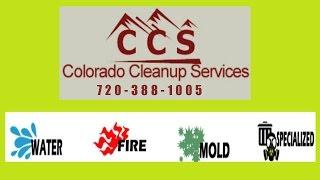 Colorado Cleanup Services experts in remediation & restoration Denver Colorado