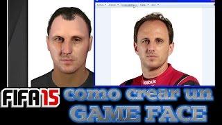 FIFA 15 - COMO CREAR UN GAME FACE - TUTORIAL PASO A PASO