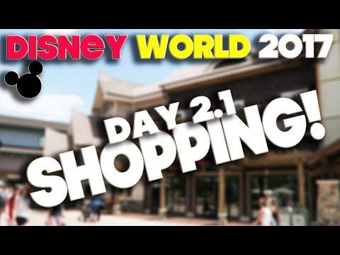 WALT DISNEY WORLD 2017 - DAY 2 PART 1 - SHOPPING AT DISNEY SPRINGS
