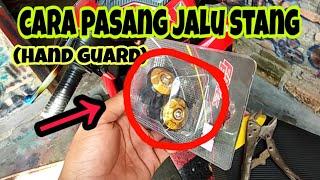 Cara pasang jalu stang (hand guard) // tutorial otomotif // babylook daily
