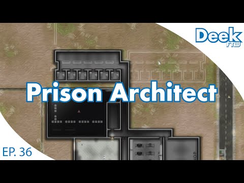 Prison Architect Ep.36 - Building Minimum Security Dorms - New Protected Custody Inmate