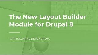 Layout Builder Module for Drupal 8