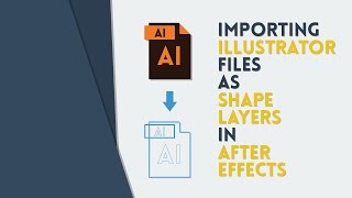 L'importation des Fichiers Illustrator comme les Couches de Forme en AE | After Effects Tutorial