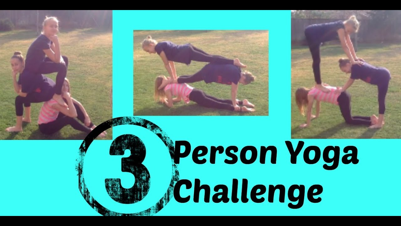 3 person yoga challenge youtube