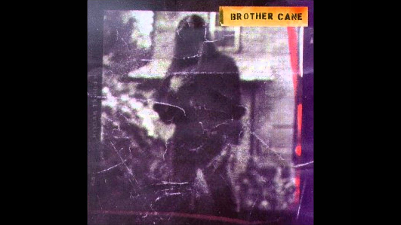 Hard Act to Follow - Brother Cane