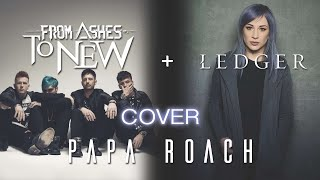 "Papa Roach ""Gravity"" - From Ashes to New ft. Ledger (Quarantine Cover)"