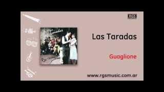 Las Taradas - Guaglione