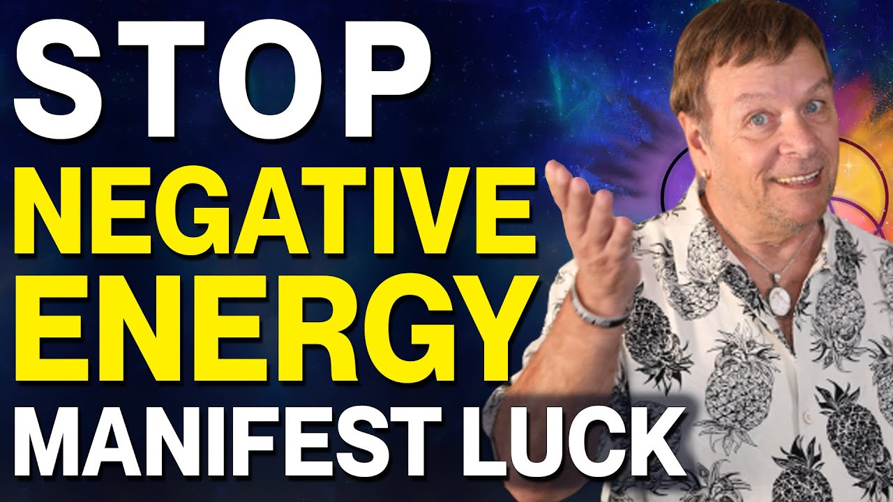 Stop Negative Energy - Remove Bad Luck - Increase Your Good Luck - Law of Attraction