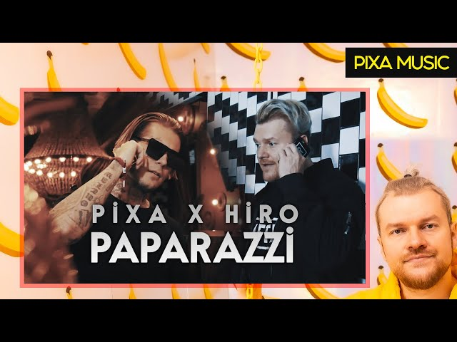 PIXA X HIRO - PAPARAZZI