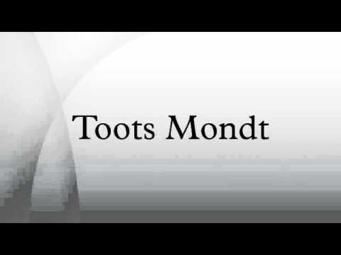 Toots Mondt