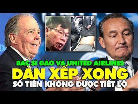 United Airlines dàn xếp xong với bác sĩ Đào, tiền bồi thường không được tiết lộ