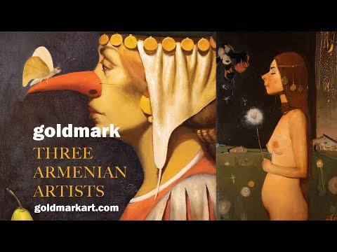 Three Armenian Artists | Major UK Exhibition | GOLDMARK