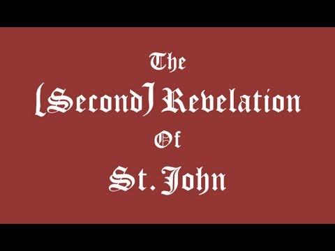 The (Second) Revelation of St John