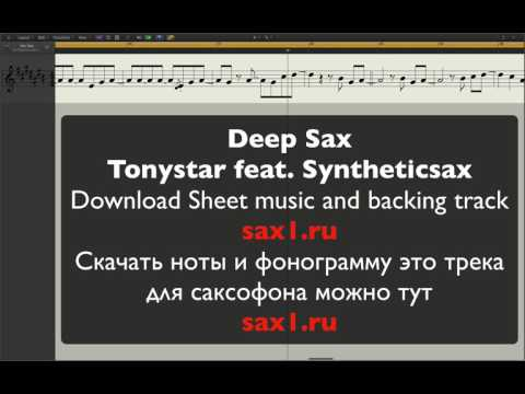 Tonystar Feat. Syntheticsax – Deep Sax (sheet Music And Backing Track)