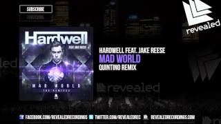 Hardwell feat. Jake Reese - Mad World (Quintino Remix) [OUT NOW!]