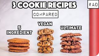 3 Cookie Recipes Compared (5 Ingredient vs Vegan vs ULTIMATE)