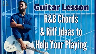 RnB chord and riff ideas to help your playing
