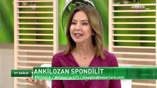 HT Sağlık - 20 Ocak 2018 (Ankilozan Spondilit)
