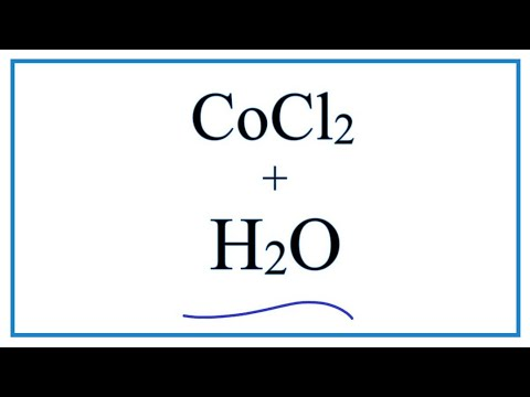Equation For CoCl2 + H2O     |   Cobalt (II) Chloride + Water