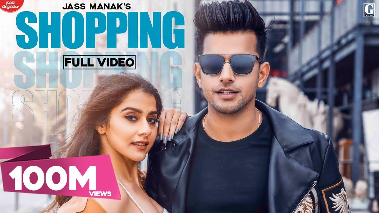 Shopping : Jass Manak (Official Video) MixSingh | Satti Dhillon | Valentine's Day Song | Geet M