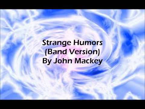 Strange Humors (Band Version) By John Mackey