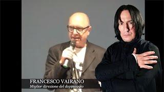 FRANCESCO VAIRANO, la voce di Severus Piton