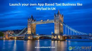 Launch your own App Based Taxi Business like MyTaxi in UK