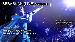 Let it Go (Bebaskan) - Bahasa Malaysia versi Lelaki (LIVE) ROCK