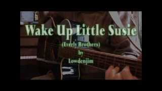 WAKE UP LITTLE SUSIE (Everly Brothers) Chords & Lyrics