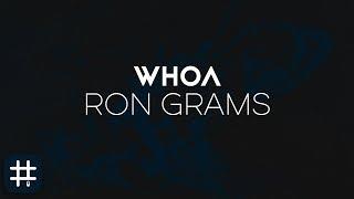 Ron Grams - Whoa (prod. by nickyquinn)