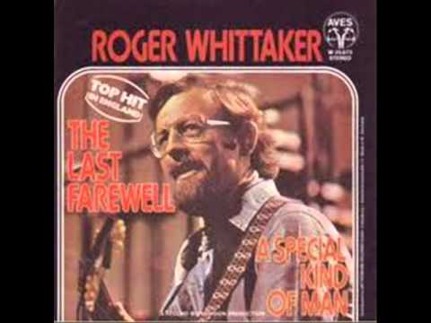Roger Whittaker -The Last Farewell
