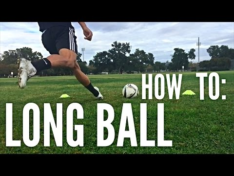 How to Hit a Long Ball in SoccerFootball