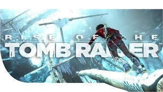 Rise of the Tomb Raider | 04 - La Grotte de glace !
