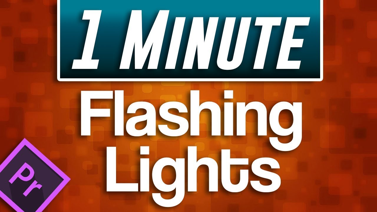 Premiere Pro : How to Flashing Lights Effect