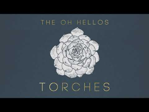 The Oh Hellos - Torches (Teaser)