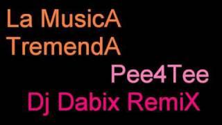 LA MUSICA TREMENDA remix dj dabix