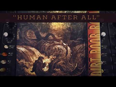 Dirt Poor Robins - Human After All (Official Audio)