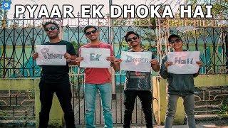 SHI | Pyaar Ek Dhoka Hai | Happy Valentine's Day | All India Bakchod |