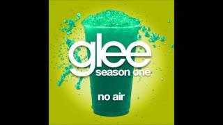 Glee - No Air (DOWNLOAD MP3 + LYRICS)
